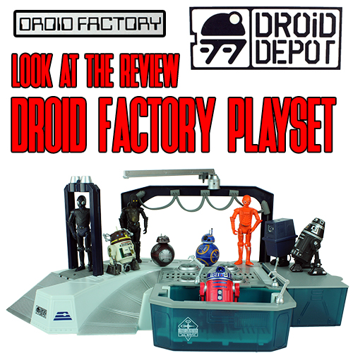 Droid Factory Playset Review