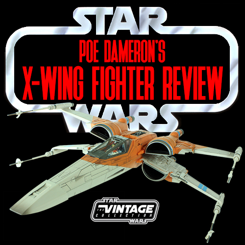 A Look At Poe Dameron's X-Wing Fighter