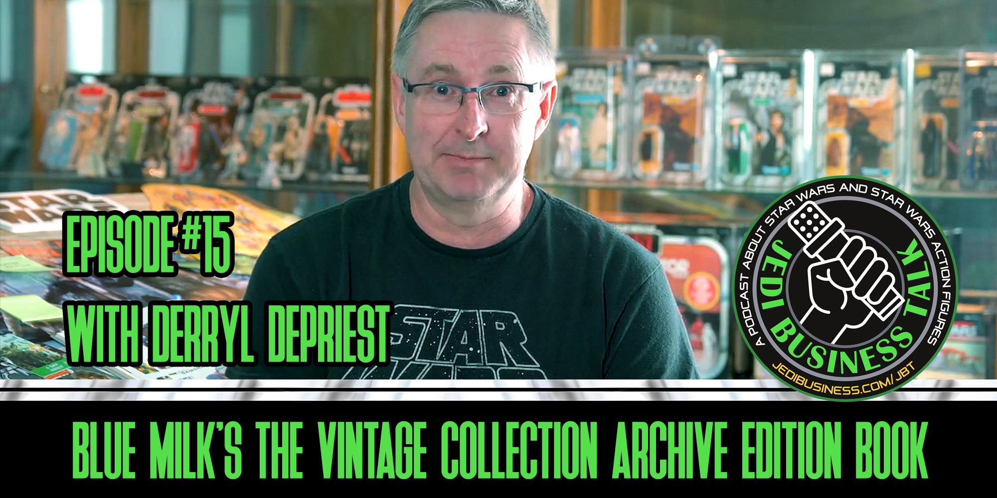 JBT Jedi Business Talk - Derryl DePriest And Blue Milk's Vintage Collection Archive Edition Book