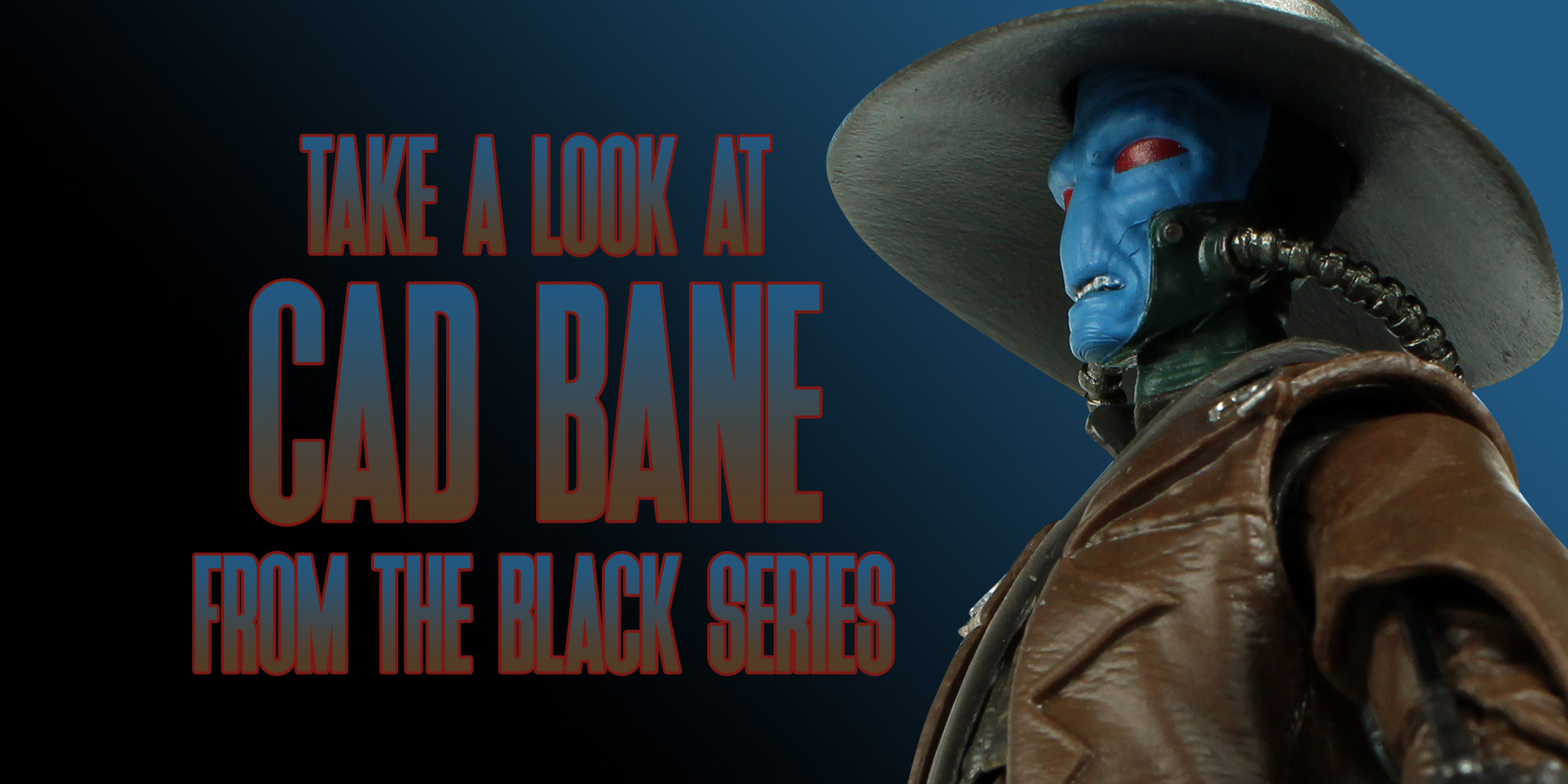 Black Series Cad Bane