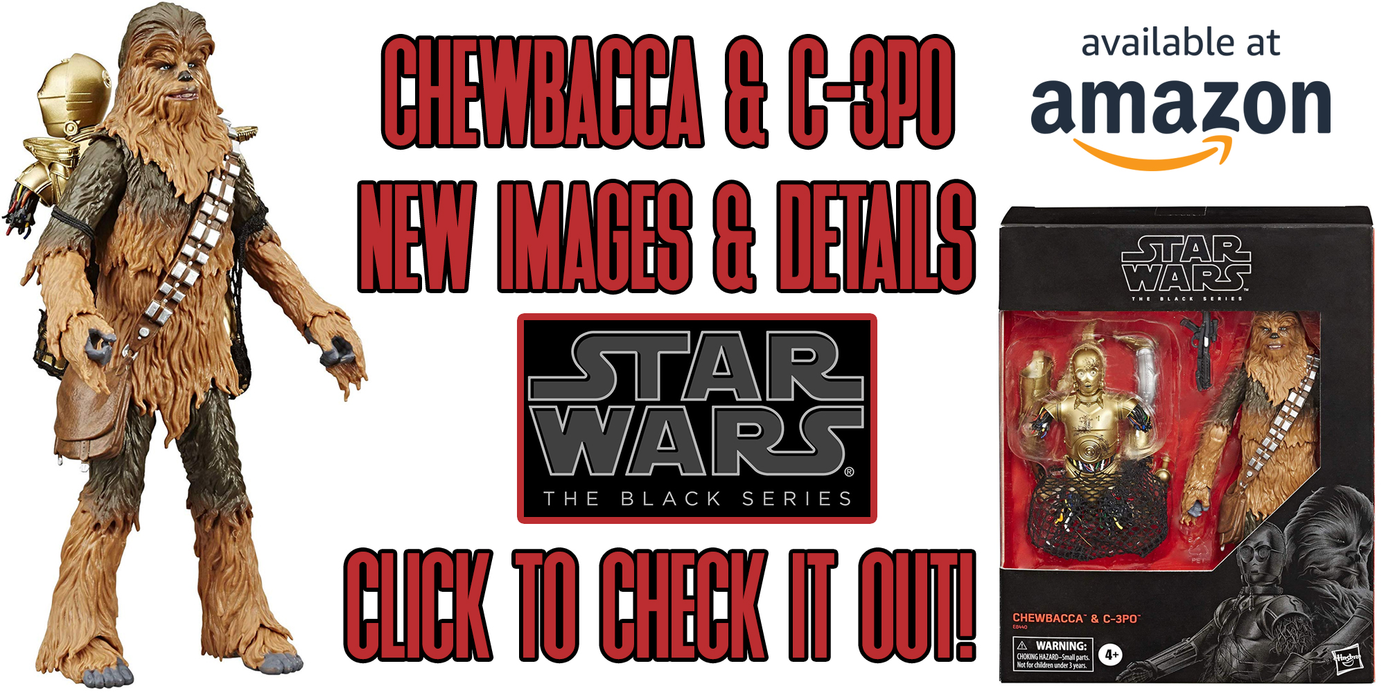 Black Series C-3PO and Chewbacca