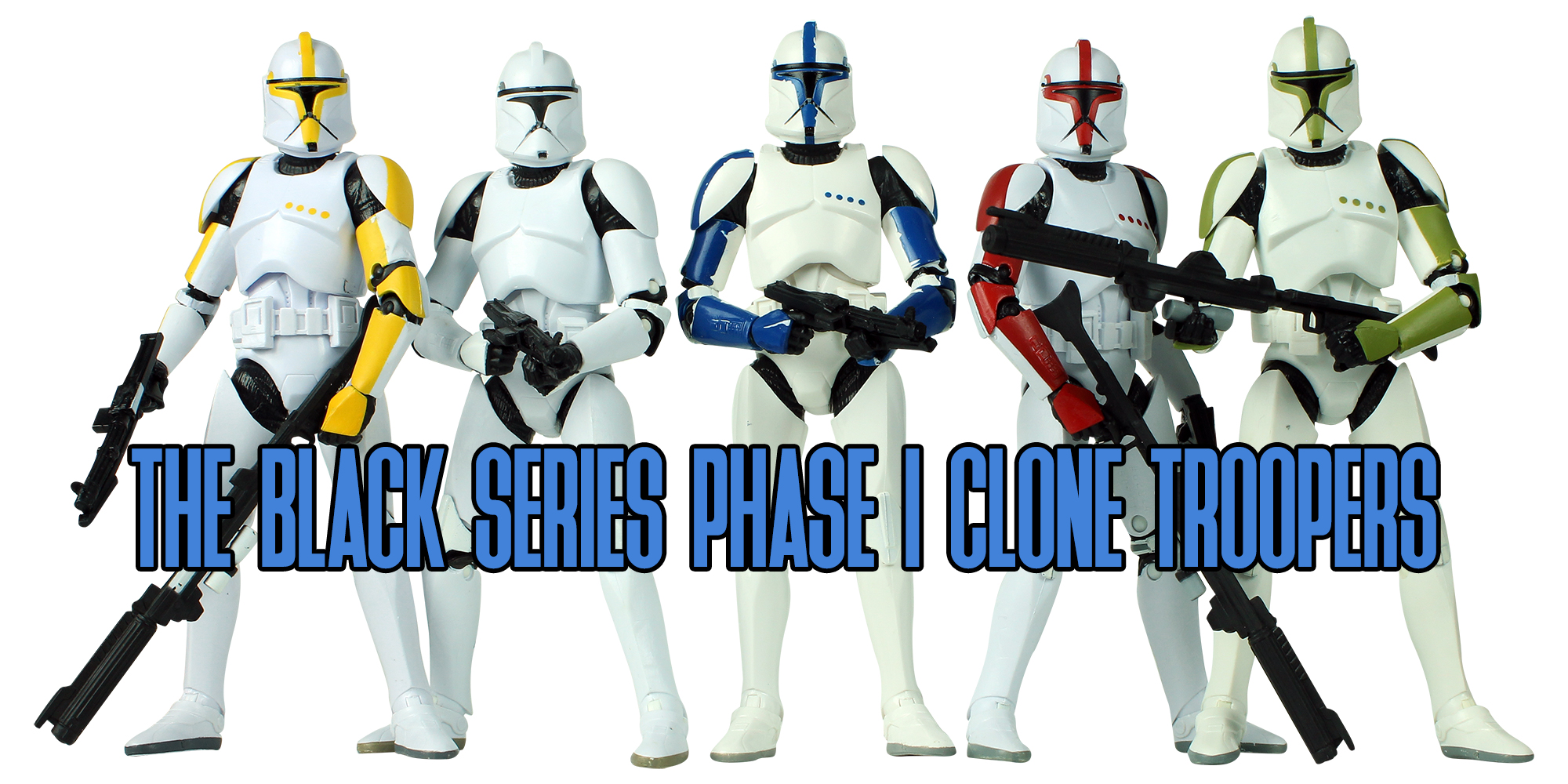 Black Series Clone Troopers