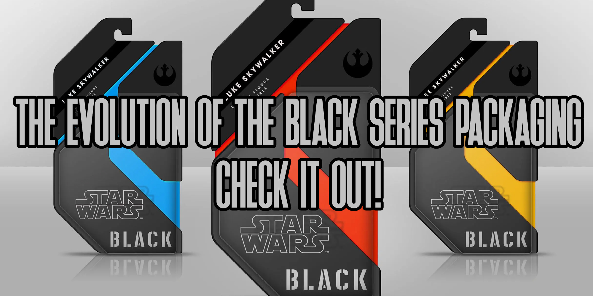 Star Wars The Black Series Packaging