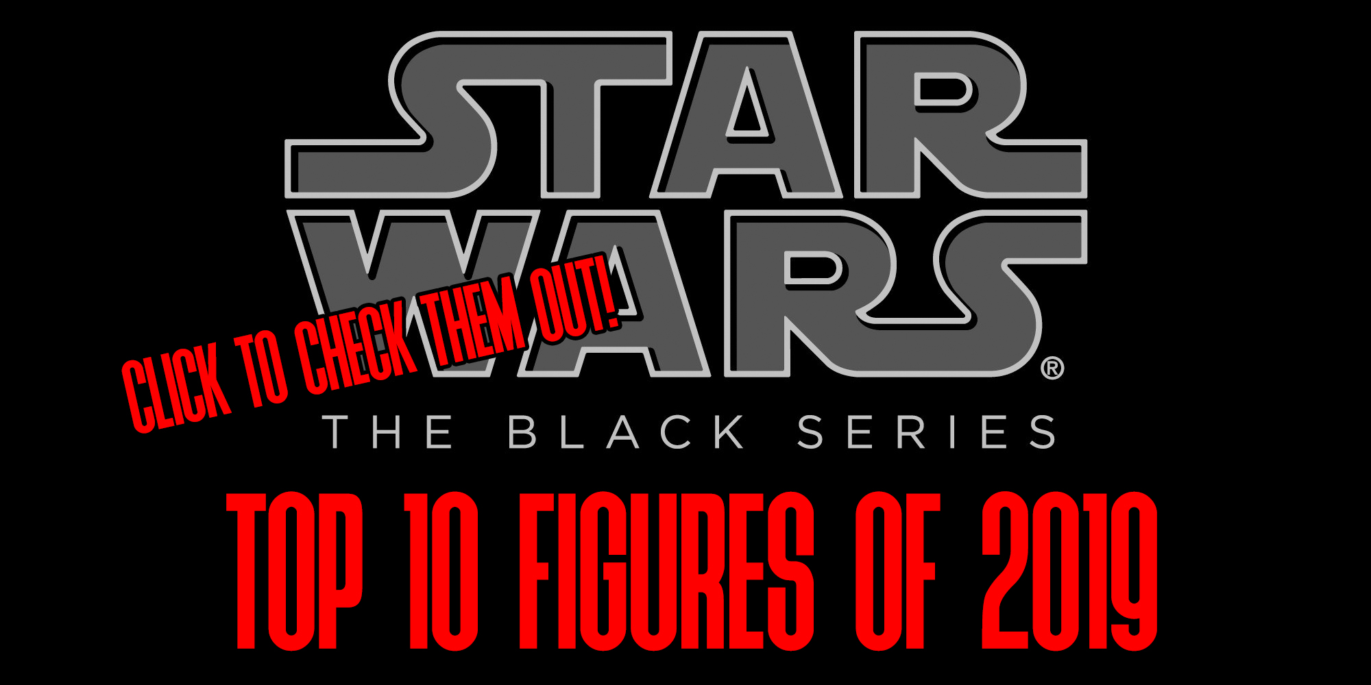 Black Series TOP 10 Figures Of 2019