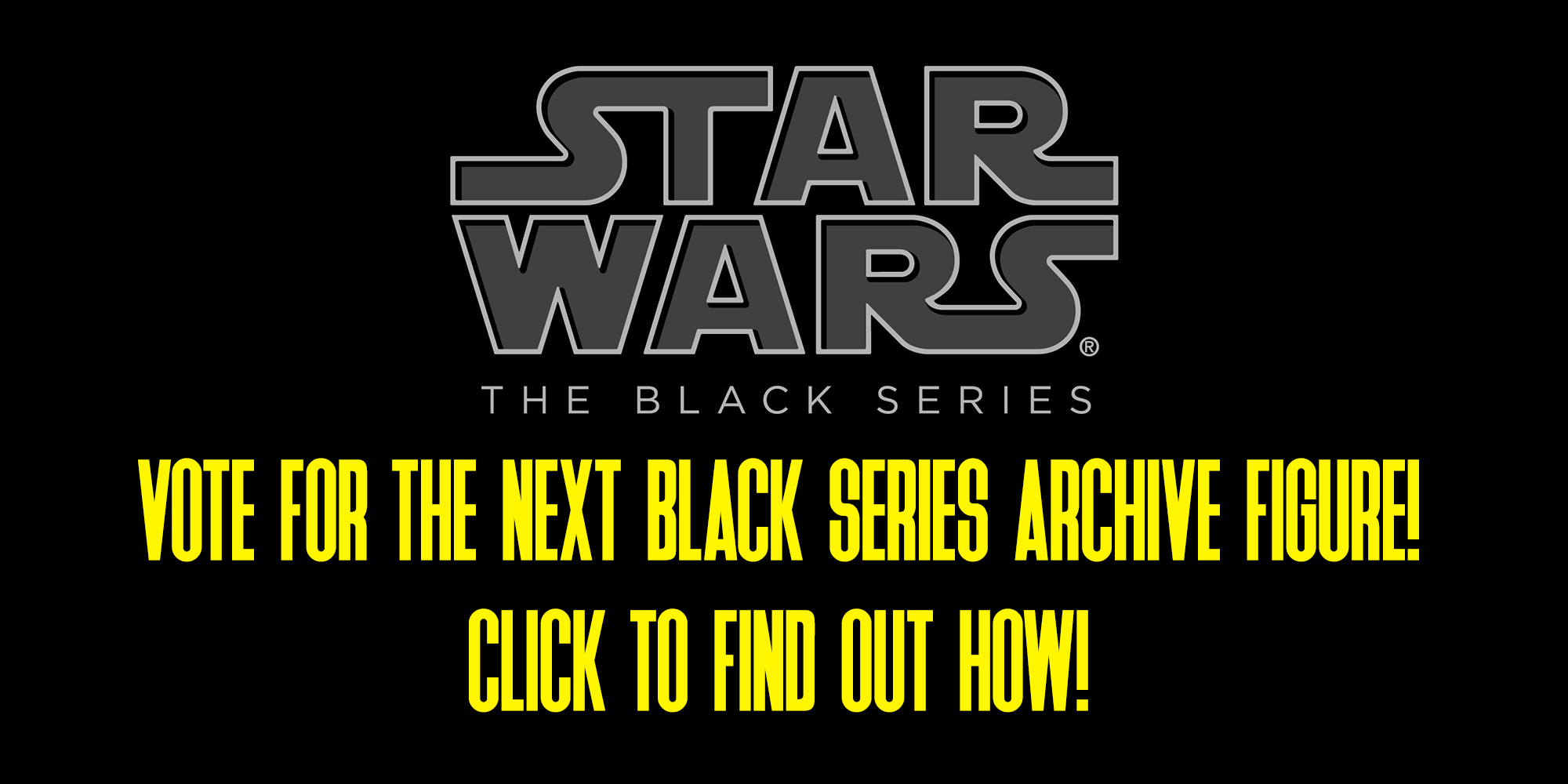 Star Wars Black Series Fan Vote