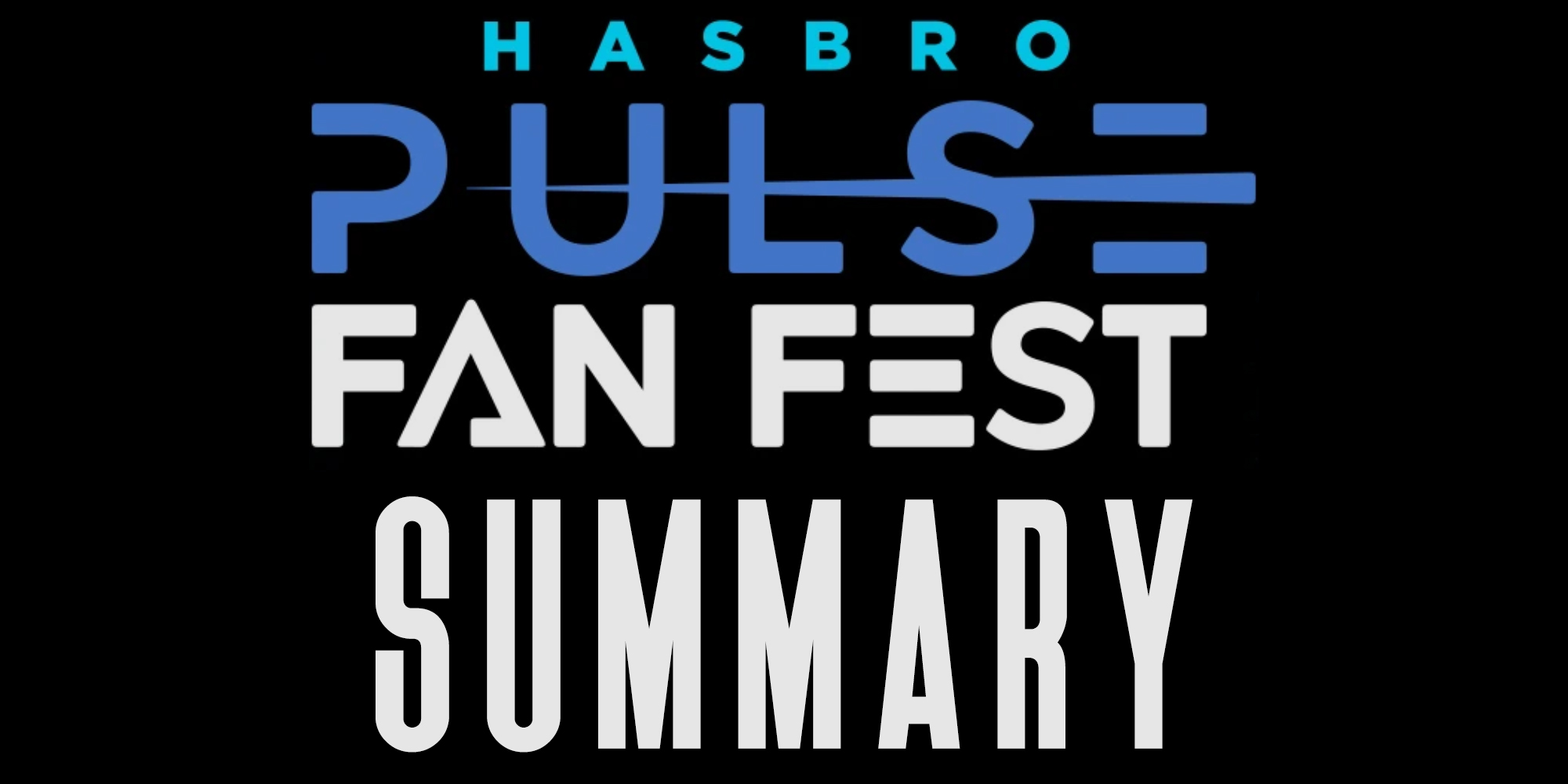 Hasbro Pulse Fan Fest 2021