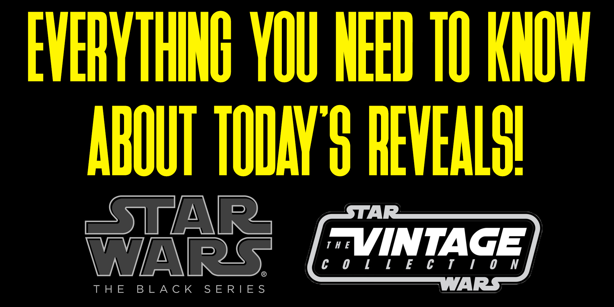 Star Wars Black Series And Vintage Collection Reveals for 2020