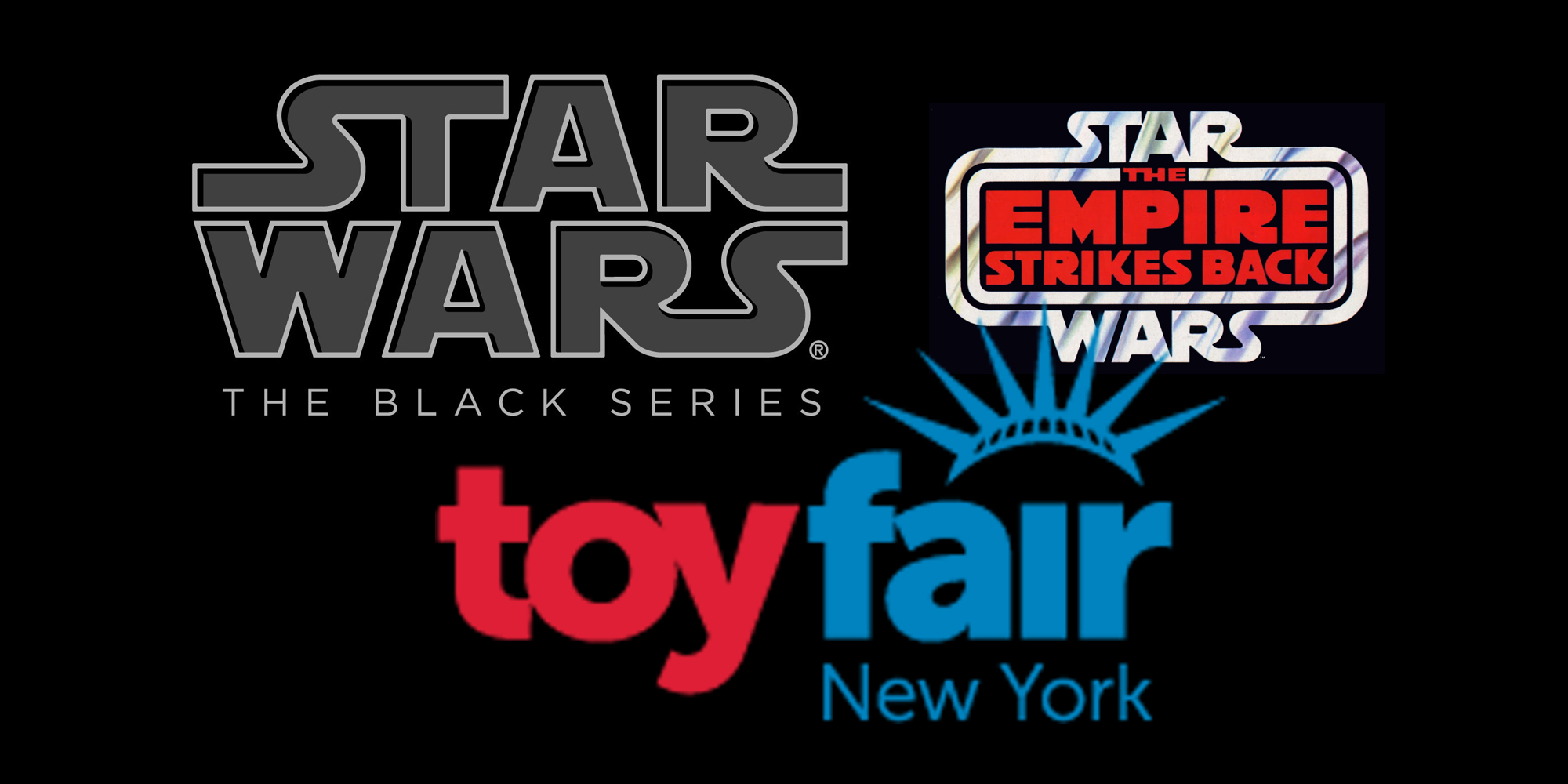 Black Series New York Toy Fair