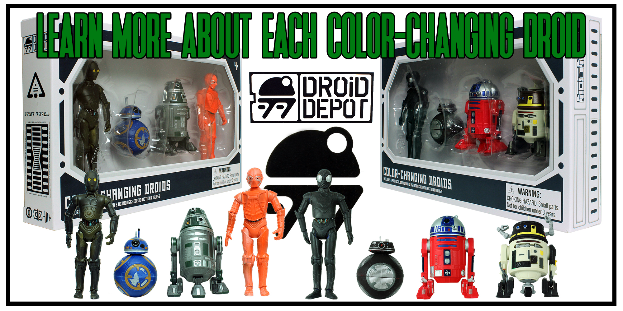 Learn More About The Color-Changing Droids
