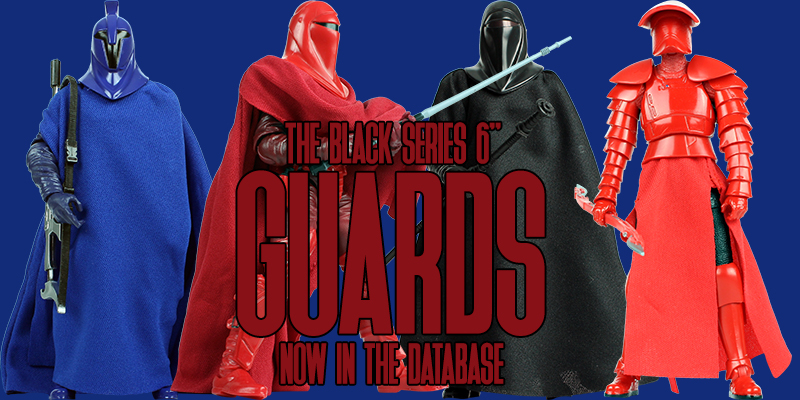 Star Wars The Black Series Guards
