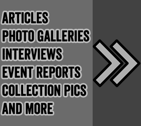 Articles, Photo Galleries, Interviews, Event Coverage