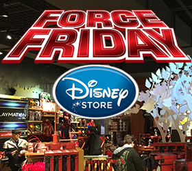 Star Wars Force Friday 2015 Disney Store